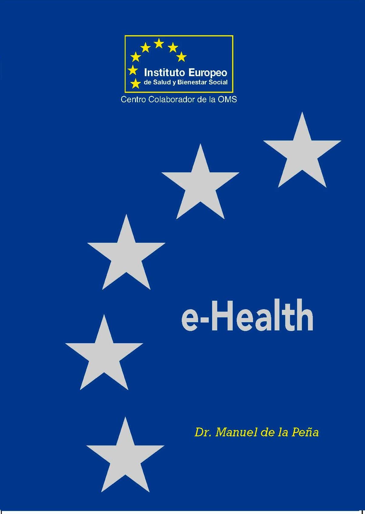 instituto europeo de salud ¿Qué es el Instituto Europeo de Salud? EL DESAFIO DE LA E HEALTH 2