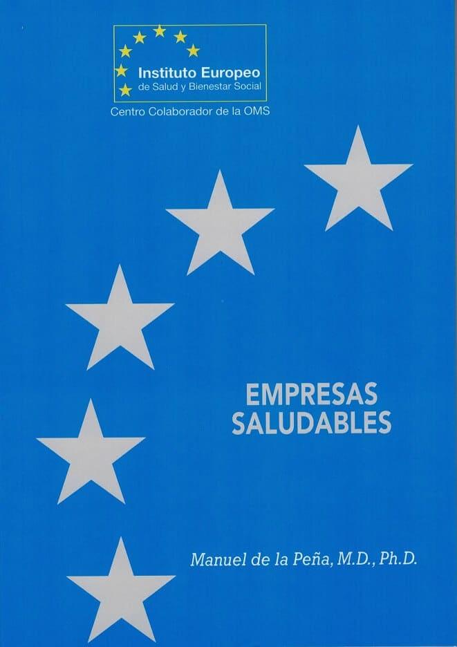 instituto europeo de salud ¿Qué es el Instituto Europeo de Salud? EMPRESAS SALUDABLES