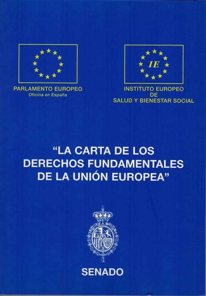 instituto europeo de salud ¿Qué es el Instituto Europeo de Salud? LA CARTA DE LOS DERECHOS FUNDAMENTALES DE LA UE