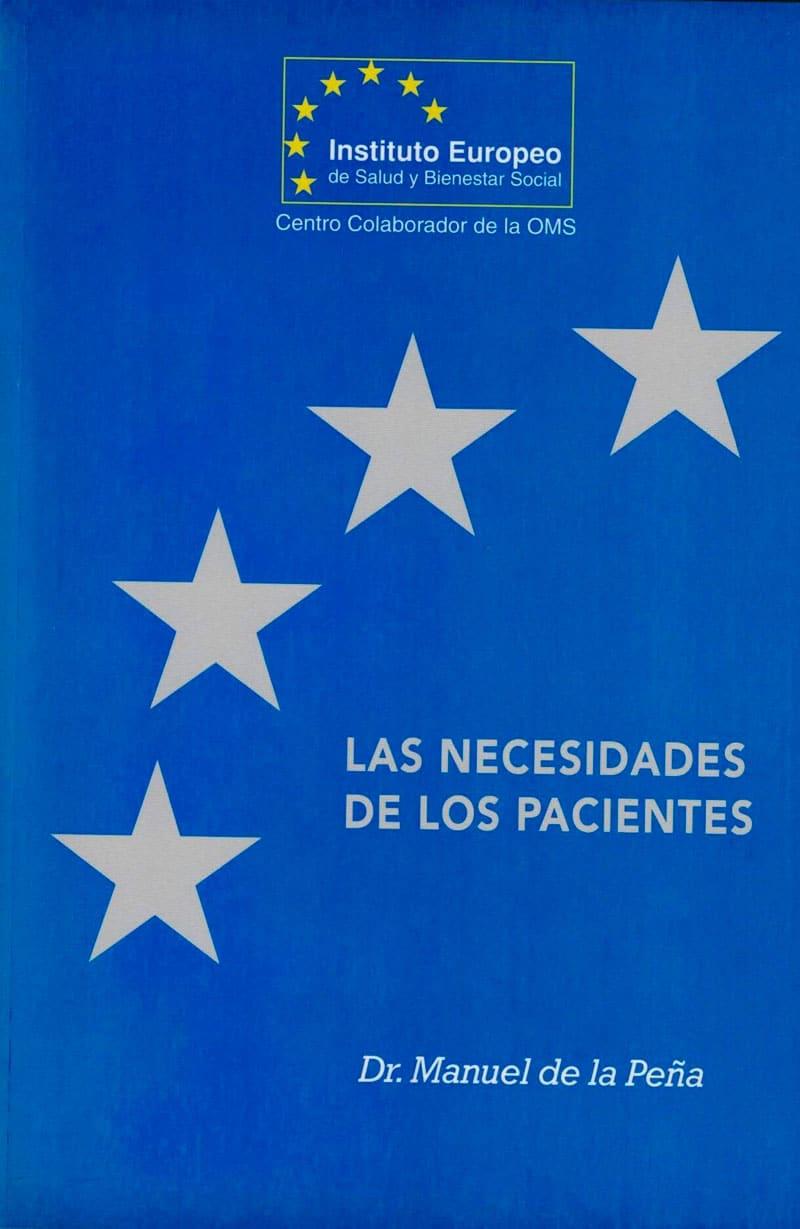 instituto europeo de salud ¿Qué es el Instituto Europeo de Salud? LAS NECESIDADES DE LOS PACIENTES